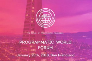 Programmatic World Forum Jan 25th, 2018, San Francisco